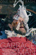 Watch Garbage Man Online Putlocker