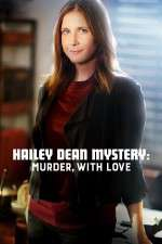 Watch Hailey Dean Mystery Murder with Love Online Putlocker