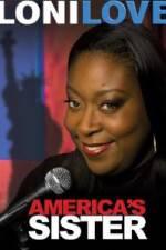 Watch Loni Love America's Sister Online Putlocker