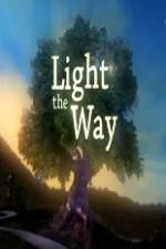 Watch Light the Way Online Putlocker