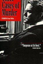 Watch Three Cases of Murder Online Putlocker