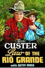 Watch Law of the Rio Grande Online Putlocker