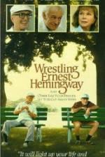 Watch Wrestling Ernest Hemingway Online Putlocker