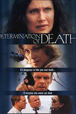 Watch Determination of Death Online Putlocker