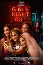 Watch Girls Night Out Online 123movies