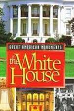 Watch Great American Monuments: The White House Online 123movies