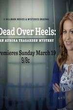 Watch Dead Over Heels An Aurora Teagarden Mystery Online Putlocker