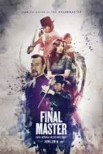 Watch The Final Master Online Putlocker