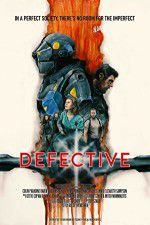 Watch Defective Online Putlocker