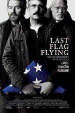 Watch Last Flag Flying Putlocker