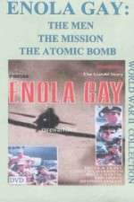 Watch Enola Gay: The Men, the Mission, the Atomic Bomb Online 123movies