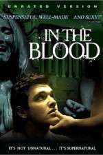 Watch In the Blood Online Putlocker