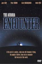 Watch The Aurora Encounter Online Putlocker
