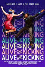 Watch Alive and Kicking Online Putlocker