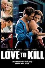 Watch Love to Kill Online 123movies