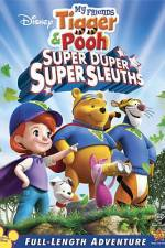 Watch My Friends Tigger and Pooh: Super Duper Super Sleuths Online Putlocker