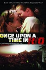 Watch Once Upon a Time in Rio Online Putlocker
