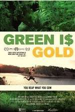 Watch Green is Gold Online Putlocker