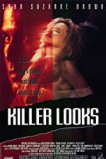 Watch Killer Looks Online Putlocker