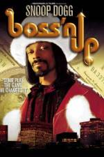 Watch Boss'n Up Online 123movies