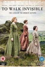 Watch To Walk Invisible: The Bronte Sisters Online Putlocker