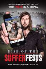 Watch Rise of the Sufferfests Online 123movies