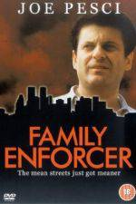 Watch Family Enforcer Online 123movies