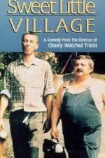 Watch My Sweet Little Village Putlocker
