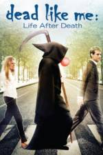 Watch Dead Like Me: Life After Death Online 123movies