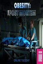 Watch Obesity: The Post Mortem Online Putlocker