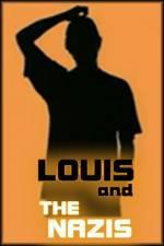 Watch Louis and the Nazis Online Putlocker