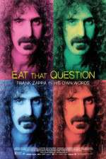 Watch Eat That Question Frank Zappa in His Own Words Online Putlocker