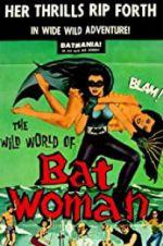 Watch The Wild World of Batwoman Online Putlocker