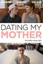 Watch Dating My Mother Online Putlocker