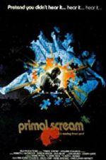 Watch Primal Scream Online Putlocker