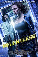 Watch Relentless Online Putlocker