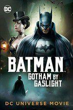 Watch Batman Gotham by Gaslight Putlocker