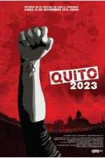 Watch Quito 2023 Online Putlocker