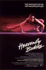 Watch Heavenly Bodies Online Putlocker