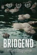 Watch Bridgend Online 123movies