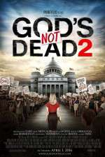 Watch God's Not Dead 2 Online 123movies