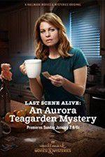 Watch Last Scene Alive: An Aurora Teagarden Mystery Online Putlocker