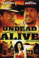 Watch Undead or Alive Online Putlocker