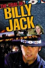 Watch The Trial of Billy Jack Online