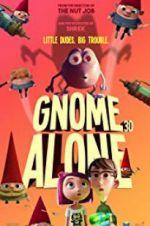 Watch Gnome Alone Online Putlocker