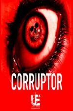 Watch Corruptor Online