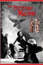 Watch The Yesterday Machine Online Putlocker