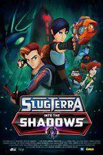 Watch Slugterra Into the Shadows Putlocker