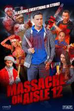 Watch Massacre on Aisle 12 Online Putlocker