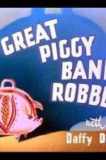 Watch The Great Piggy Bank Robbery Online Putlocker